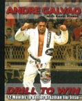 Drill to Win: 12 Months to Better Brazilian Jiu-Jitsu (Paperback)
