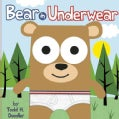 Bear in Underwear (Hardcover)