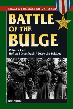 Battle of the Bulge: Hell at Butgenbach/ Seize the Bridges (Paperback)