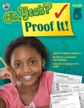 Oh Yeah? Proof It! Grade 5 (Paperback)