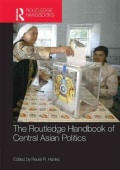Routledge Handbook of Central Asian Politics (Hardcover)
