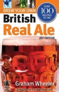 Brew Your Own British Real Ale (Paperback)