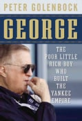 George: The Poor Little Rich Boy Who Built the Yankee Empire (Paperback)