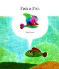 Fish Is Fish (Hardcover)