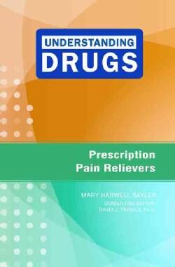 Prescription Pain Relievers (Hardcover)