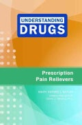 Prescription Pain Relievers (Hardcover)