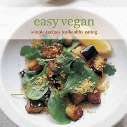 Easy Vegan: Simple Recipes for Healthy Eating (Hardcover)