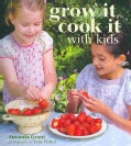 Grow It, Cook It With Kids (Hardcover)