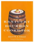 The Kentucky Bourbon Cookbook (Hardcover)