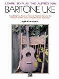 Learn to Play The Alfred Way Baritone Uke (Paperback)