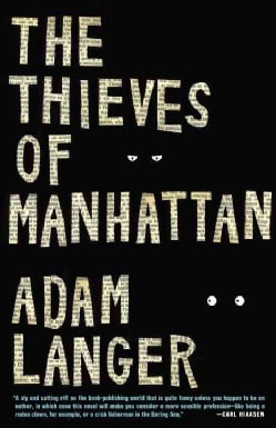 The Thieves of Manhattan (Paperback)