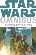 Star Wars Omnibus: Shadows of the Empire (Paperback)