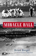 Miracle Ball: My Hunt for the Shot Heard 'Round the World (Paperback)