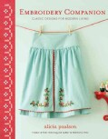 Embroidery Companion: Classic Designs for Modern Living : 30 Projects in Decorative Embroidery, Counted Cross Sti... (Paperback)
