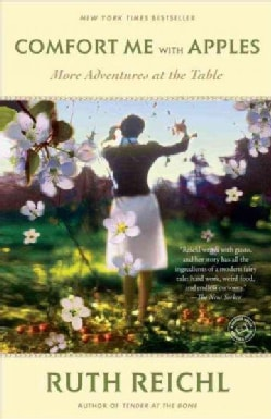 Comfort Me With Apples: More Adventures at the Table (Paperback)