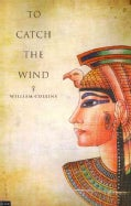 To Catch the Wind: Includes Elive Digital Download (Paperback)