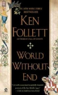 World Without End (Paperback)