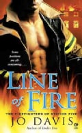 Line of Fire: The Firefighters of Station Five (Paperback)