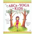 The ABCs of Yoga for Kids (Hardcover)
