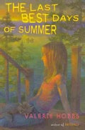 The Last Best Days of Summer (Hardcover)