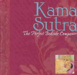 Kama Sutra: The Perfect Bedside Companion (Hardcover)