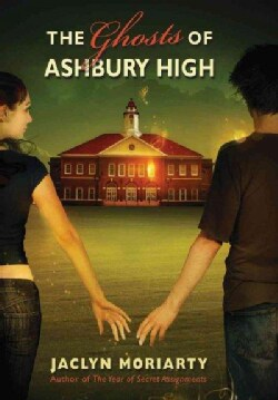 The Ghosts of Ashbury High (Hardcover)