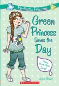 Green Princess Saves the Day (Paperback)