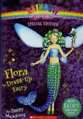 Flora the Dress-Up Fairy (Paperback)