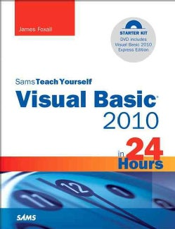 Sams Teach Yourself Visual Basic 2010 in 24 Hours