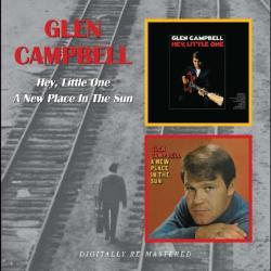 Glen Campbell - Hey Little One/New Place In The Sun