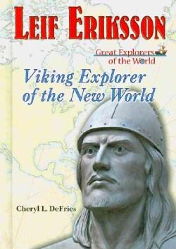 Leif Eriksson: Viking Explorer of the New World (Hardcover)
