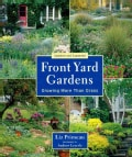 Front Yard Gardens: Growing More Than Grass (Paperback)
