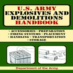 U.S. Army Explosives and Demolitions Handbook (Paperback)