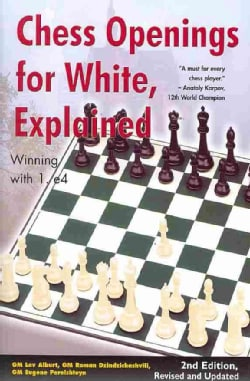 Chess Openings for White, Explained: Winning With 1.e4 (Paperback)