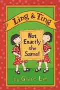 Ling & Ting: Not Exactly the Same! (Hardcover)