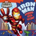 Iron Man Springs Into Action! (Board book)