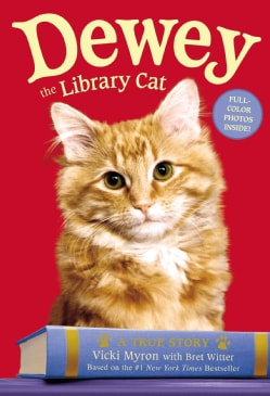 Dewey the Library Cat: A True Story (Hardcover)