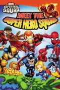 Meet the Super Hero Squad! (Paperback)