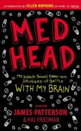 Med Head: My Knock-Down, Drag-Out, Drugged-Up Battle With My Brain (Paperback)