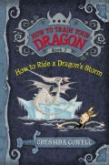 How to Ride a Dragon's Storm: The Heroic Misadventures of Hiccup the Viking (Hardcover)