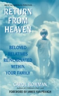 Return from Heaven: Beloved Relatives Reincarnated Within Your Family (Paperback)