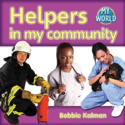 Helpers in My Community (Paperback)