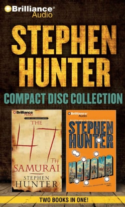 Stephen Hunter Compact Disc Collection: Havana/ The 47th Samurai (CD-Audio)