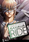 Maximum Ride 3: The Manga (Paperback)