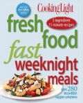 Cooking Light Fresh Food Fast: Weeknight Meals (Paperback)
