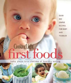 Cooking Light First Foods (Hardcover)