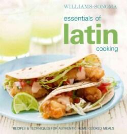 Williams-Sonoma Essentials of Latin Cooking (Hardcover)