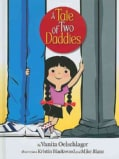 A Tale of Two Daddies (Hardcover)