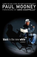 Black Is the New White (Paperback)