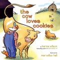 The Cow Loves Cookies (Hardcover)